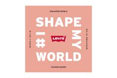 """Levi's запустил кампанию """"I Shape My World"""", призванную объединить женщин по всему миру"""